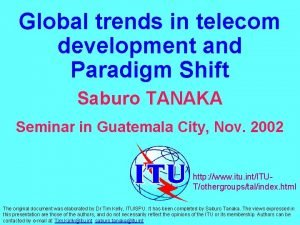 Global trends in telecom development and Paradigm Shift