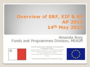 Overview of ERF EIF RF AP 2013 14