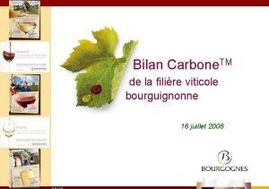 Bilan Carbone TM de la filire viticole bourguignonne