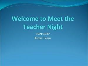 Welcome to Meet the Teacher Night 2019 2020