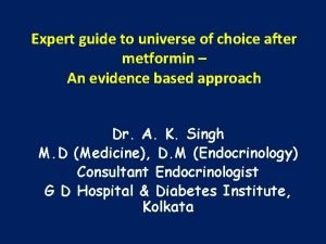 Expert guide to universe of choice after metformin