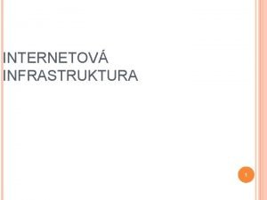 INTERNETOV INFRASTRUKTURA 1 HISTORIE ST INTERNET RAND Corporation