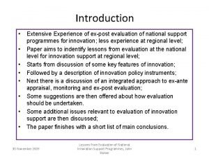 Introduction Extensive Experience of expost evaluation of national