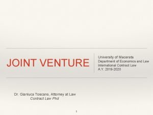JOINT VENTURE Dr Gianluca Toscano Attorney at Law