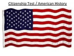 Citizenship Test American History One reason colonists came