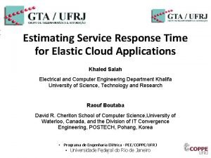 Estimating Service Response Time for Elastic Cloud Applications