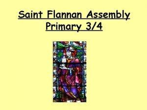 Saint Flannan Assembly Primary 34 Hymn to Saint