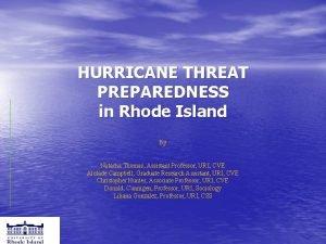 HURRICANE THREAT PREPAREDNESS in Rhode Island By Natacha