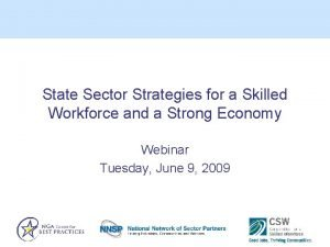 State Sector Strategies for a Skilled Workforce and