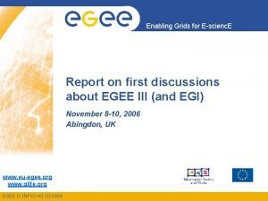 Enabling Grids for Escienc E Report on first