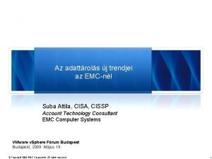 Az adattrols j trendjei az EMCnl Suba Attila