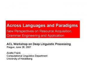 Across Languages and Paradigms New Perspectives on Resource