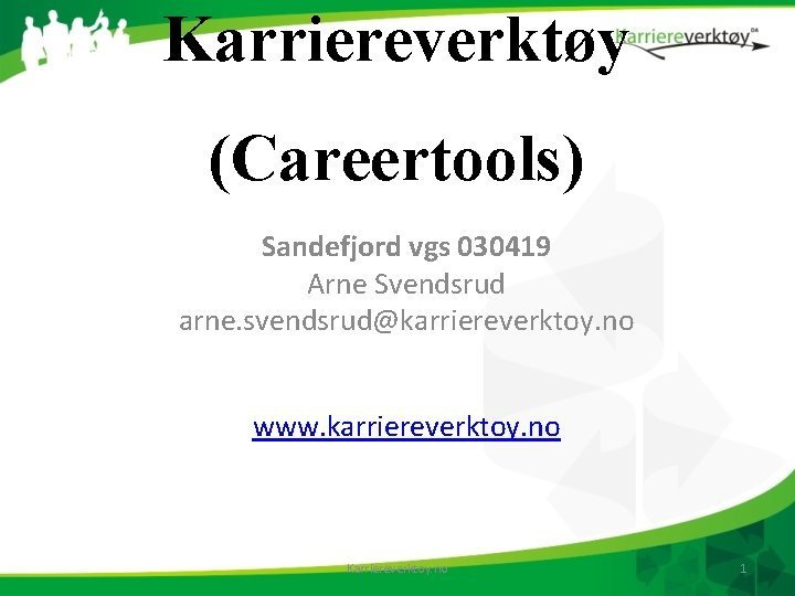 Karriereverkty Careertools Sandefjord vgs 030419 Arne Svendsrud arne