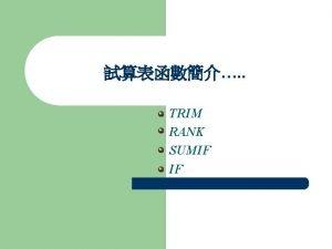 TRIM RANK SUMIF IF TRIM l l TRIMtext
