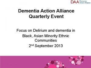 Dementia Action Alliance Quarterly Event Focus on Delirium