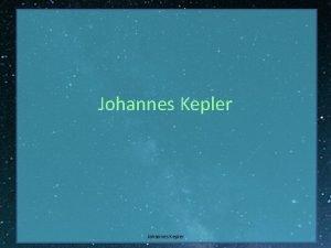 Johannes Kepler ivljenje Nemki astrolog astronom in matematik