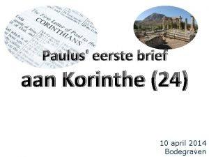 Paulus eerste brief aan Korinthe 24 10 april