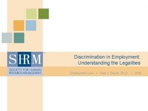 Discrimination in Employment Understanding the Legalities Employment Law