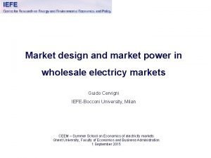 Market design and market power in wholesale electricy