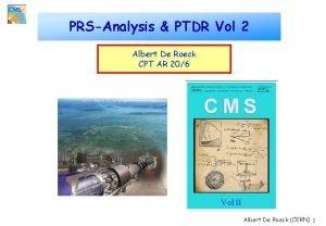 PRSAnalysis PTDR Vol 2 Albert De Roeck CPT