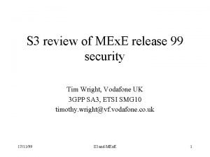 S 3 review of MEx E release 99