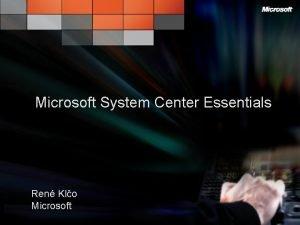 Microsoft System Center Essentials Ren Klo Microsoft Poznejte