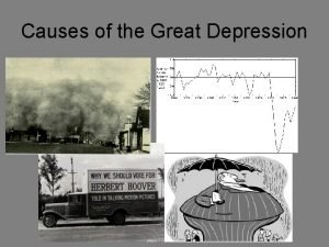 Causes of the Great Depression 6 Causes of