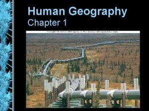 Human Geography Chapter 1 what is geography description