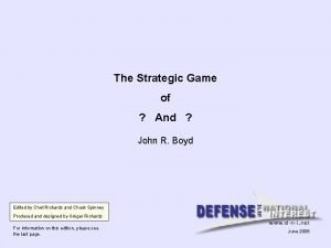 The Strategic Game of And John R Boyd
