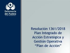 Resolucin 13612018 Plan Integrado de Accin Estratgica y