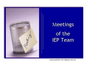 Meetings of the IEP Team Produced by NICHCY