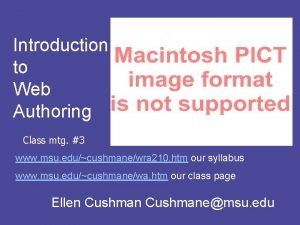 Introduction to Web Authoring Class mtg 3 www