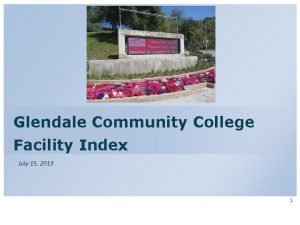 Glendale Community College Facility Index July 15 2013