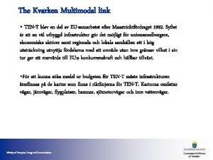 The Kvarken Multimodal link TENT blev en del