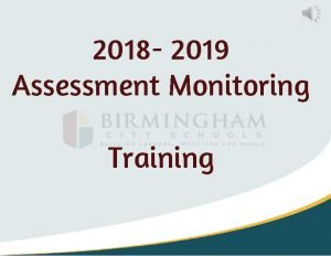 2018 2019 Assessment Monitoring Training Monitoring a State
