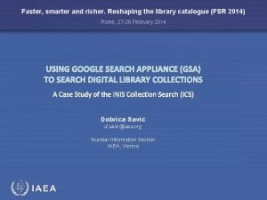 Faster smarter and richer Reshaping the library catalogue