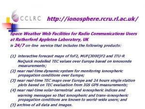 http ionosphere rcru rl ac uk Space Weather