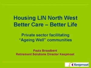 Housing LIN North West Better Care Better Life