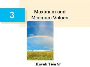 3 Maximum and Minimum Values Hunh Tin S