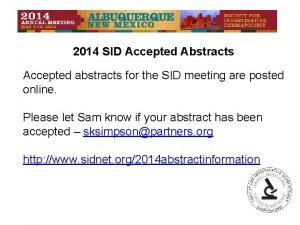 2014 SID Accepted Abstracts Accepted abstracts for the