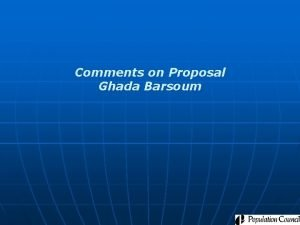 Comments on Proposal Ghada Barsoum Strengths n n