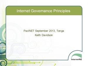 Internet Governance Principles Pac INET September 2013 Tonga