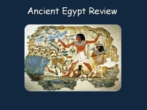 Ancient Egypt Review The Nile Rivers yearly floods