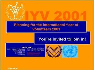 International Year of Volunteers 2001 IYV 2001 Planning