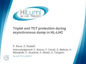Triplet and TCT protection during asynchronous dump in