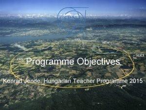 Programme Objectives Konrad Jende Hungarian Teacher Programme 2015