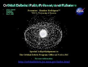 National Aeronautics and Space Administration Orbital Debris Past