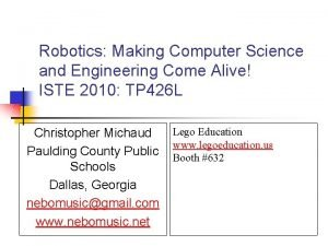Robotics Making Computer Science and Engineering Come Alive