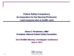 Patient Safety Competency An Imperative for the Nursing