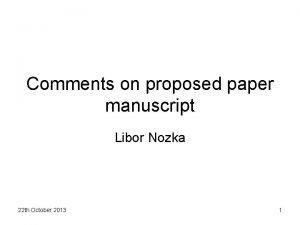 Comments on proposed paper manuscript Libor Nozka 22